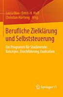 Berufliche Zielklärung und Selbststeuerung – Ein Programm für Studierende: Konzepte, Durchführung, Evaluation